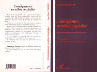L'enseignement en milieu hospitalier : la leucémie ou le complément d'objet direct