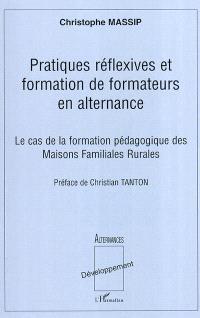 Pratiques réflexives et formation de formateurs en alternance : le cas de la formation pédagogique des maisons familiales rurales