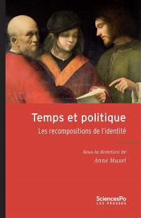 Temps et politique : les recompositions de l'identité