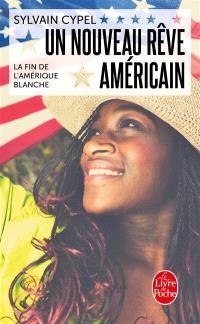 Un nouveau rêve américain : la fin de l'Amérique blanche