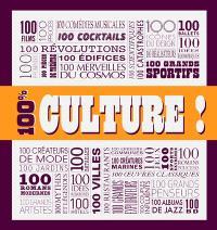 100 % culture !