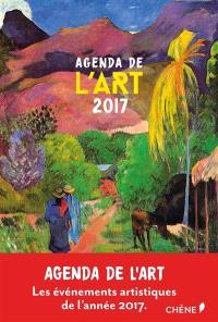 Agenda de l'art 2017 : les événements artistiques de l'année 2017