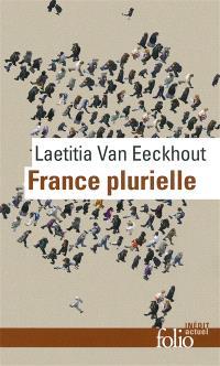 France plurielle : le défi de l'égalité réelle