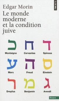 Le monde moderne et la condition juive