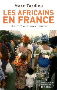 Les Africains en France : de 1914 à nos jours
