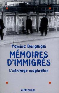 Mémoires d'immigrés : l'héritage maghrébin