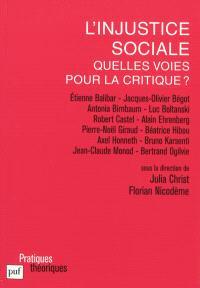 L'injustice sociale : quelles voix pour la critique ?