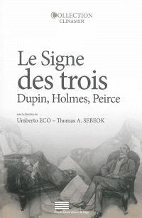 Le signe des trois : Dupin, Holmes, Peirce