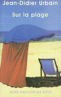 Sur la plage : moeurs et coutumes balnéaires (XIXe-XXe siècles)