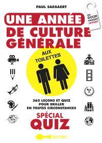 Une année de culture générale aux toilettes : spécial quiz