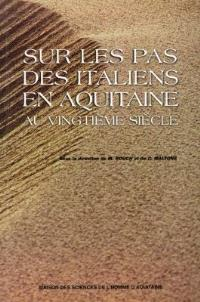 Autres Italies, Sur les pas des Italiens en Aquitaine : actes du colloque international, Talence-Bordeaux, 11-13 mai 1995