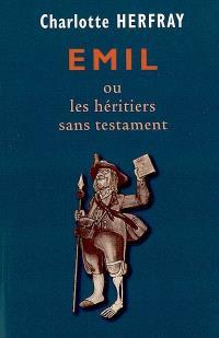 Emil ou Les héritiers sans testament