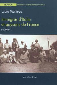 Immigrés d'Italie et paysans de France (1920-1944)