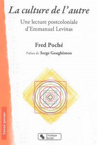 La culture de l'autre : une lecture postcoloniale d'Emmanuel Levinas