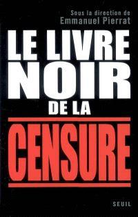Le livre noir de la censure