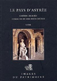 Le pays d'Astrée : canton de Boën, commune de Sail-sous-Couzan