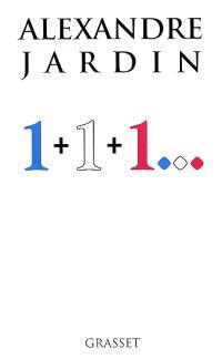 1 + 1 + 1...