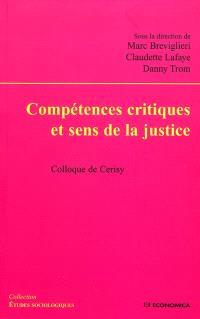 Compétences critiques et sens de la justice : colloque de Cerisy