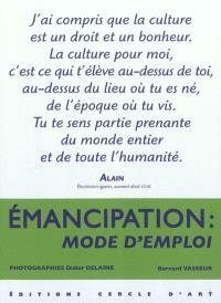 Emancipation : mode d'emploi