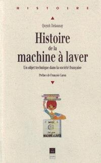 Histoire de la machine à laver : un objet technique dans la société française