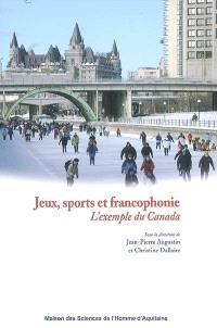 Jeux, sports et francophonie : l'exemple du Canada