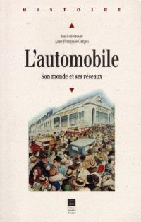 L'automobile : son monde et ses réseaux