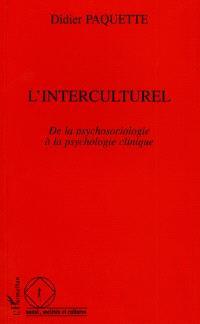 L'interculturel : de la psychosociologie à la psychologie clinique