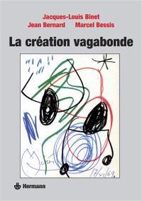 La Création vagabonde