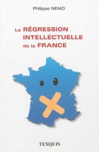 La régression intellectuelle de la France