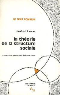 La théorie de la structure sociale