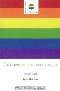 Le corps homosexuel en-jeu : sociologie du sport gay et lesbien