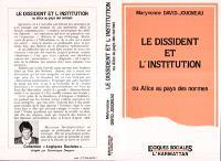 Le Dissident et l'institution ou Alice au pays des normes