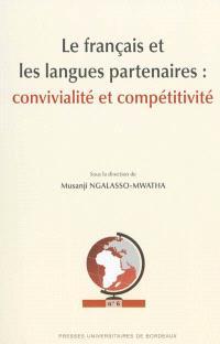 Le français et les langues partenaires : convivialité et compétitivité