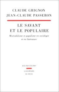 Le savant et le populaire : misérabilisme et populisme en sociologie et en littérature