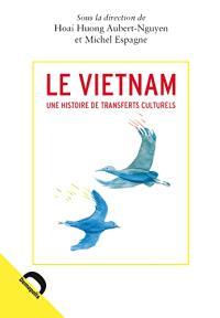 Le Vietnam : une histoire de transferts