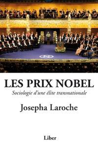 Les prix Nobel  : sociologie d'une élite transnationale