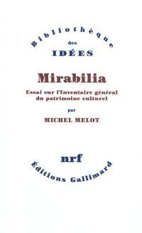 Mirabilia : essai sur l'inventaire général du patrimoine culturel