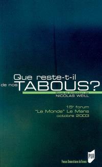 Que reste-t-il de nos tabous ?