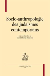 Socio-anthropologie des judaïsmes contemporains