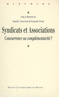 Syndicats et associations : concurrence ou complémentarité ?