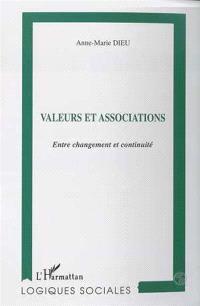 Valeurs et associations : entre changement et continuité