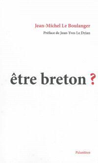Etre breton ?