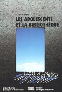 Les adolescents et la bibliothèque