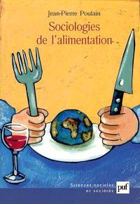 Sociologies de l'alimentation : les mangeurs et l'espace social alimentaire