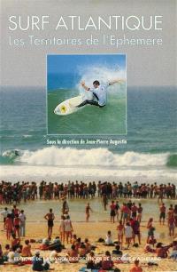Surf Atlantique : les territoires de l'éphémère