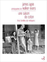 Une saison de coton : trois familles de métayers