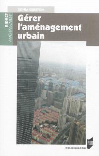Gérer l'aménagement urbain