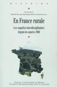 En France rurale : les enquêtes interdisciplinaires depuis les années 1960