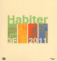 Habiter : 3F : 2011
