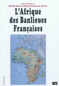 L'Afrique des banlieues françaises